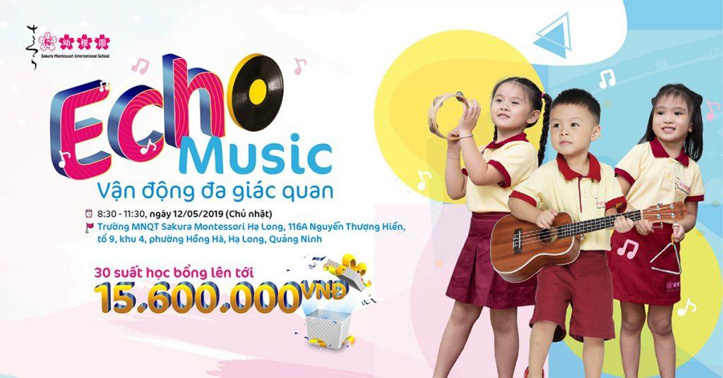 """Hội thảo tuyển sinh tháng 5 - 2019 """"Echo Music - Vận động đa giác quan"""" tại Sakura Montessori Hạ Long"""
