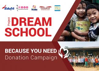 Dự án thiện nguyện Ngôi trường ước mơ và chiến dịch quyên góp Vì bạn cần 2019