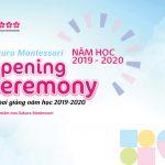 Lễ Khai giảng toàn hệ thống Sakura Montessori - Chào mừng năm học 2019 - 2020